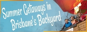 Summer Getaways in Brisbane's Backyard