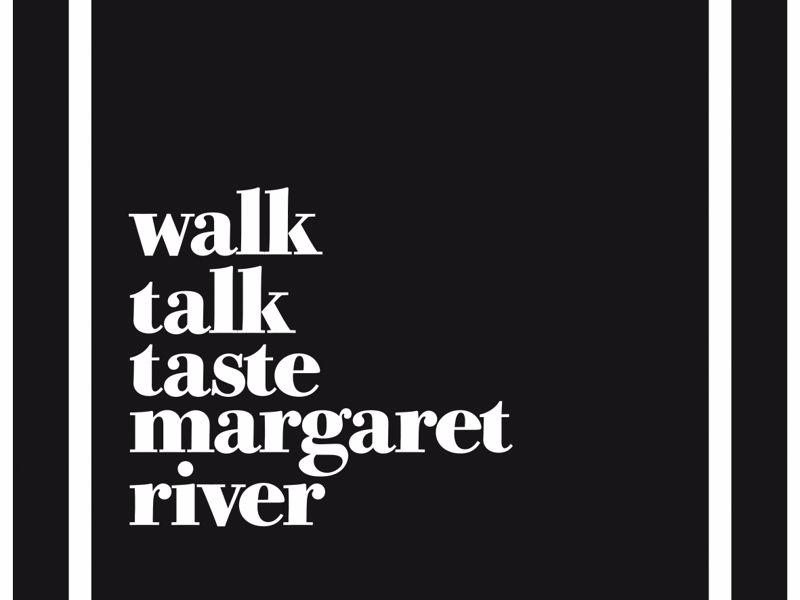 Walk Talk Taste Margaret River
